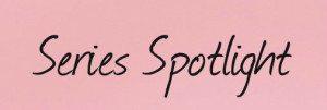 Series Spotlight pink